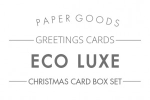 Eco luxe cards text header